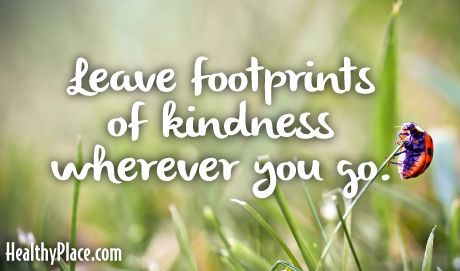 Leave footprints of love wherever you go.