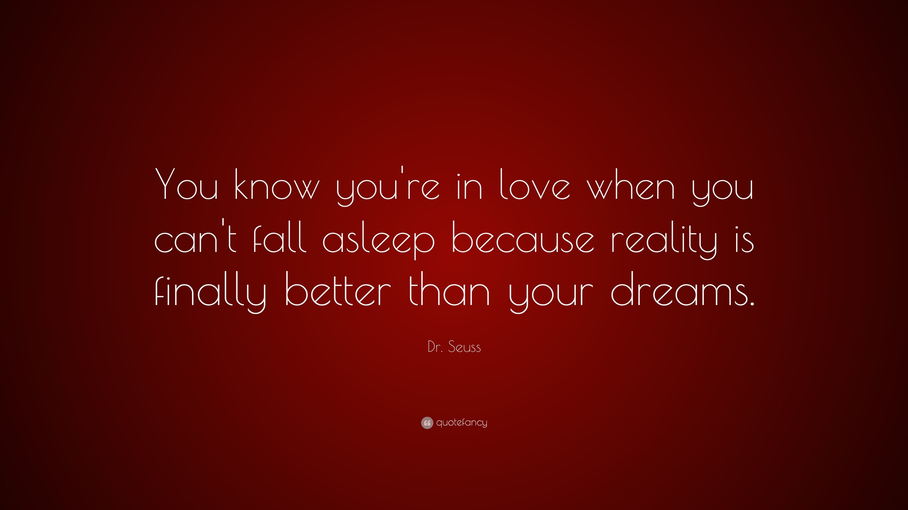 You Know You're In Love When You Can't Fall Asleep Because Reality