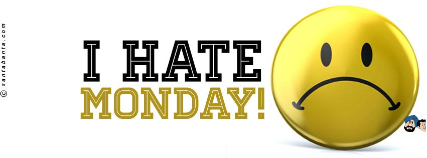 I Hate Mondays Facebook Cover Picture