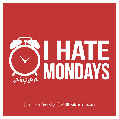 I Hate Mondays Picture