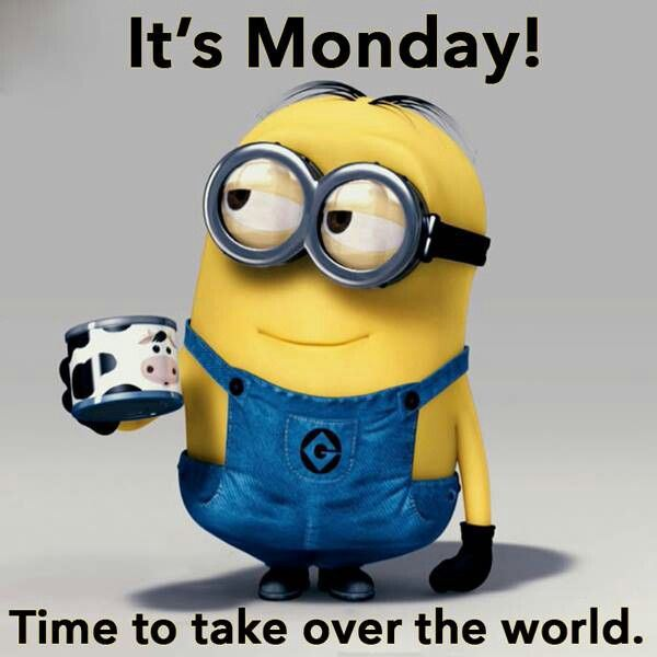 Its monday time to take over the world minion picture altavistaventures Choice Image