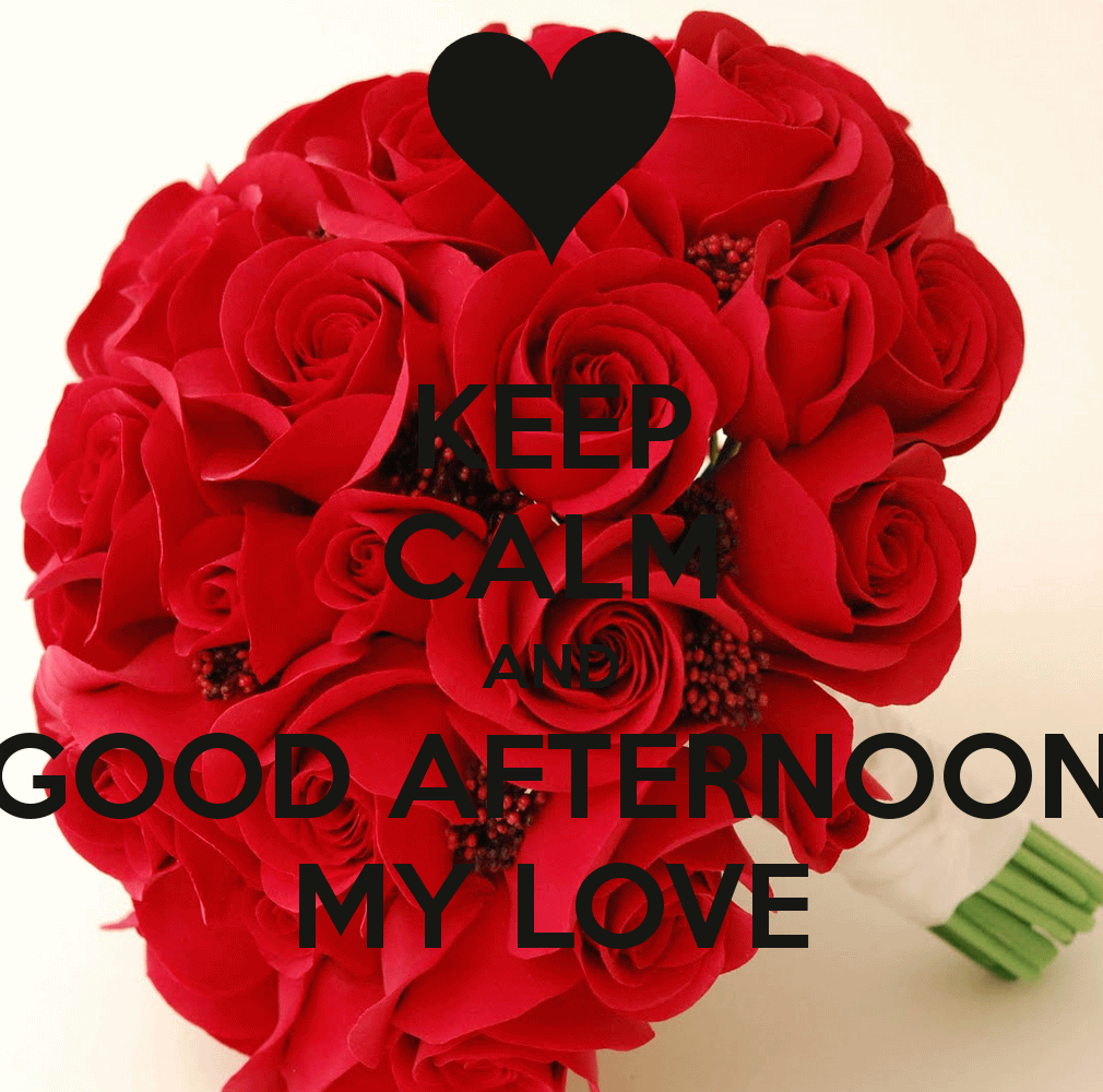 12 Beautiful Good Afternoon Love Images