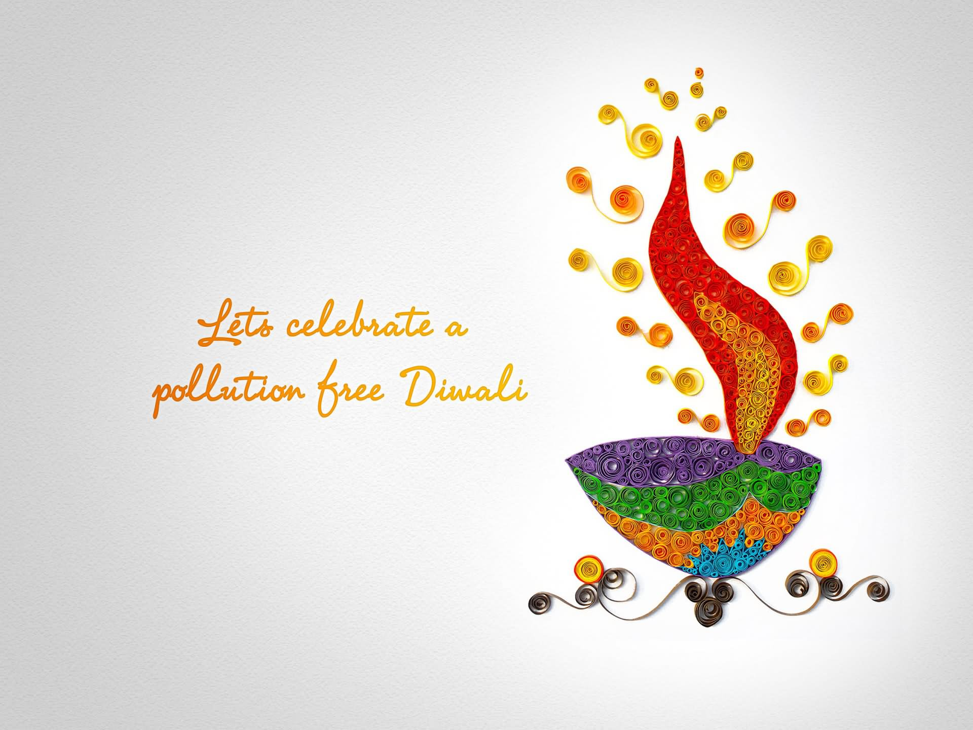 Lets Celebrate A Pollution Free Diwali