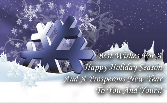 best wishes for a happy holidays season and a prosperous new year to you and yours