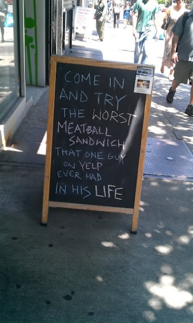 Come In And Try The Worst Restaurant Funny Sign board