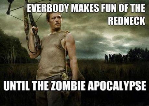 Funny Zombie Memes : Everybody makes fun of the redneck funny zombie meme