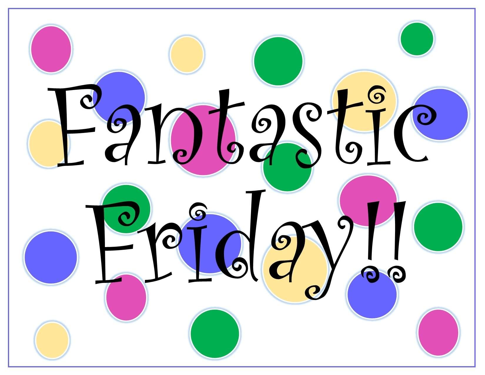Fantastic Friday HD Wallpaper