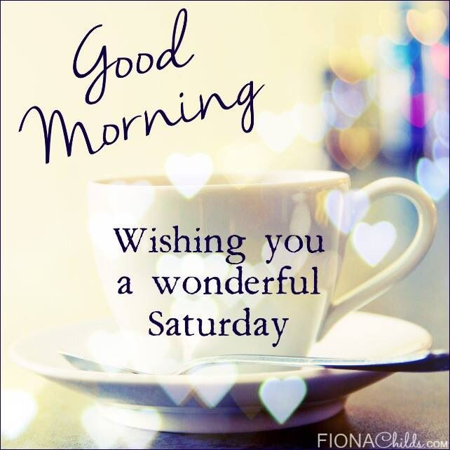 wonderful saturday morning wishes pictures
