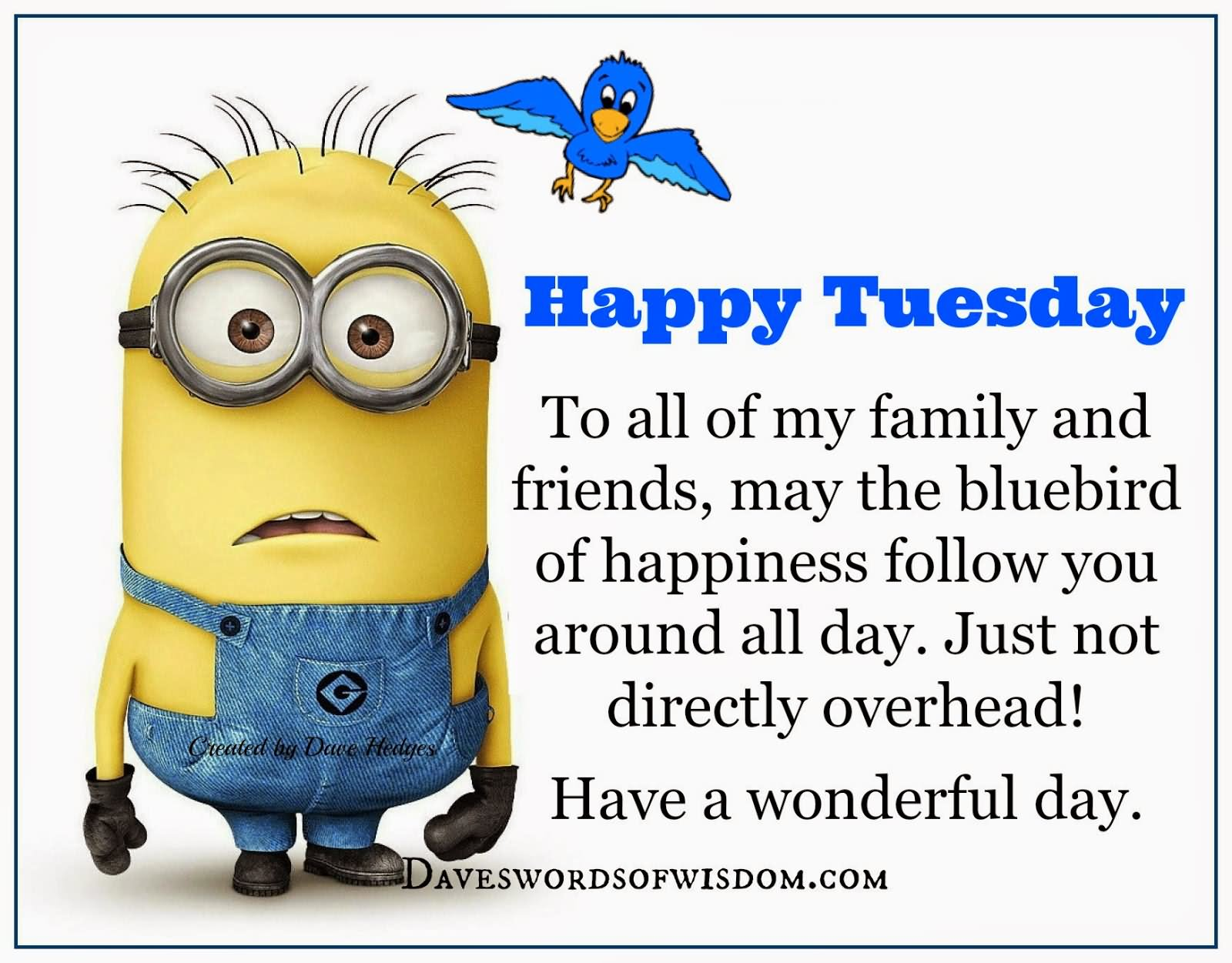 Happy Tuesday Have A Wonderful Day Minion Picture