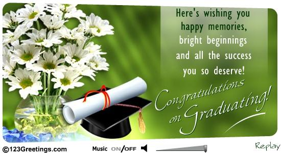 26 best graduation wishes picture heres wishing you happy memories bright beginnings and all the success you so deserve congratulations on graduating m4hsunfo