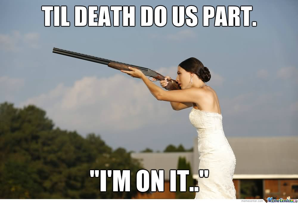 Till-Death-Do-Us-Part-Funny-Wedding-Meme