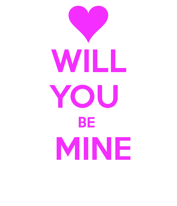 Will You Be Mine