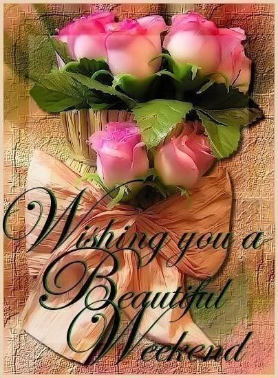 Wishing You A Beautiful  Weekend Greeting Card