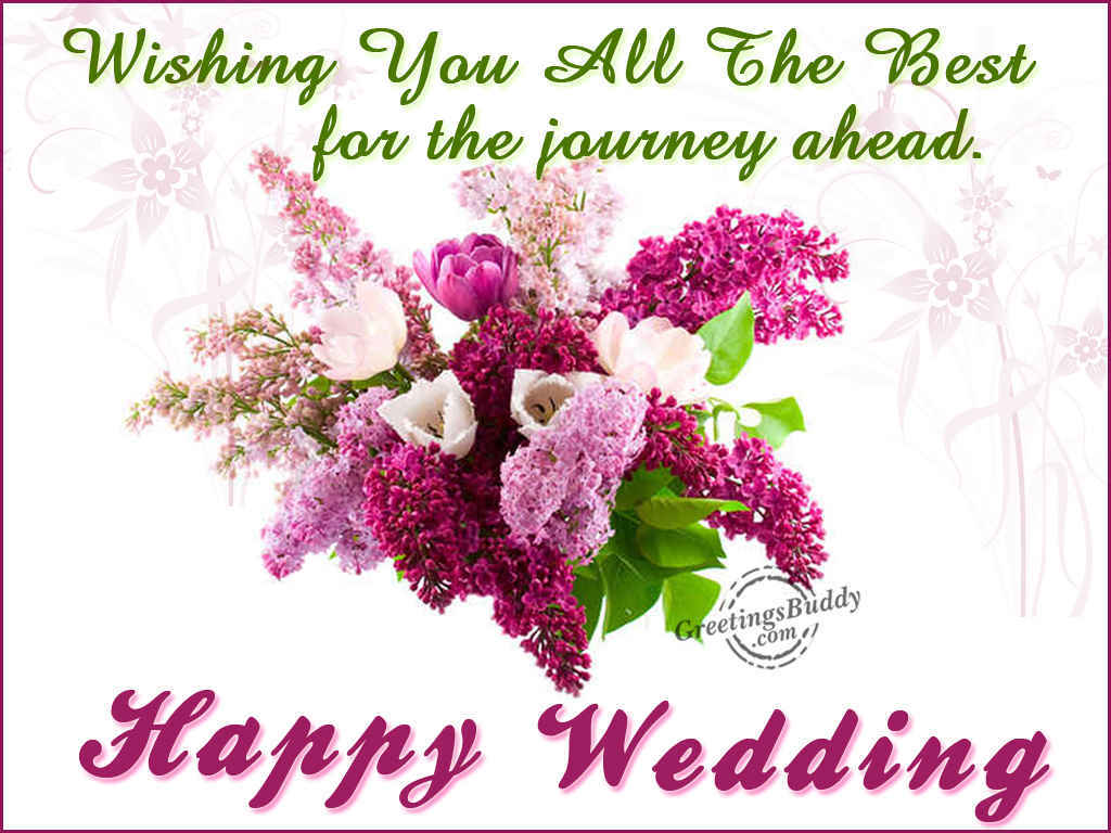 Wishing You All The Best For The Journey Ahead Happy Wedding