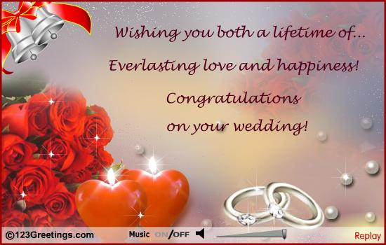 wishing you both a lifetime of everlasting love and happiness congratulations on your wedding