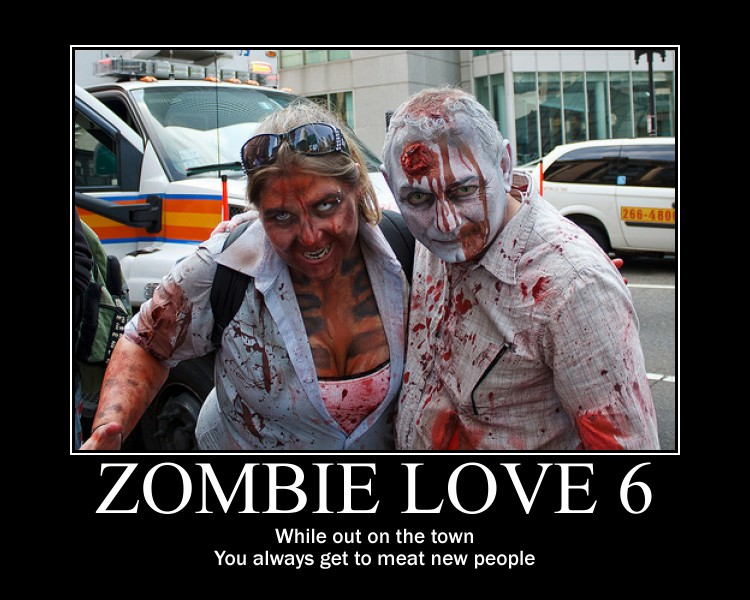 Funny Zombie Memes : You always get to meat new people funny zombie love