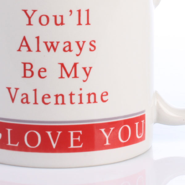 Youu0027ll Always Be My Valentine