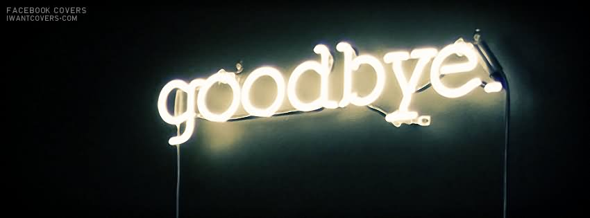 Good Bye Glowing Banner Picture