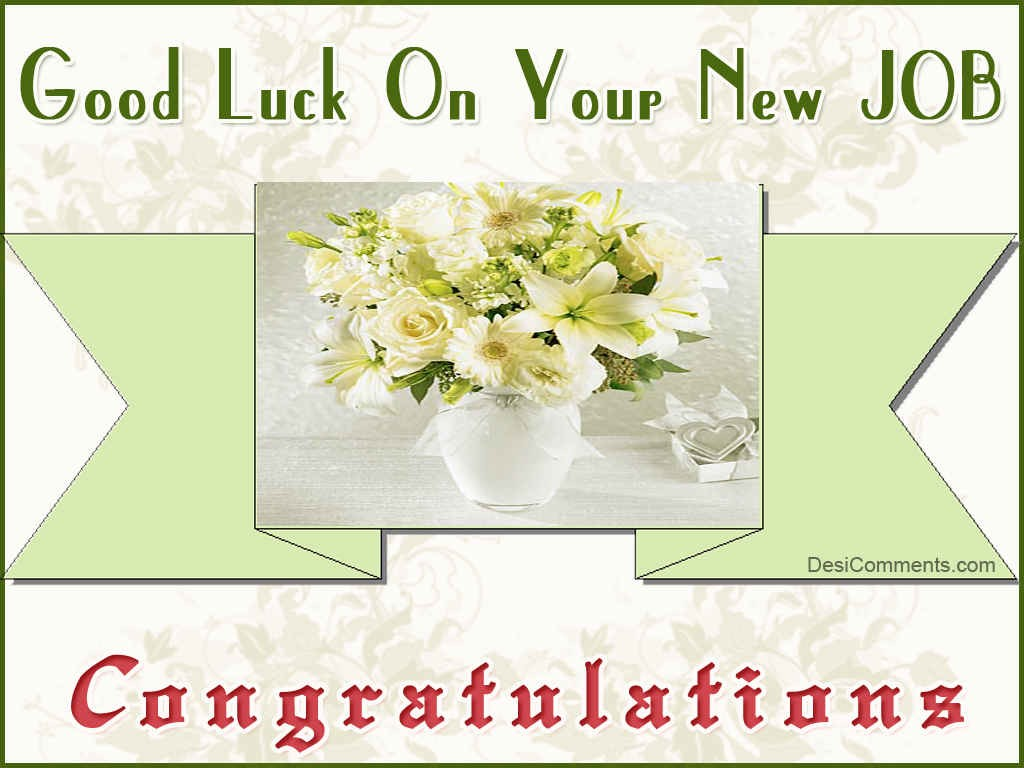 27 Very Best Good Luck For You Job Wishes Pictures
