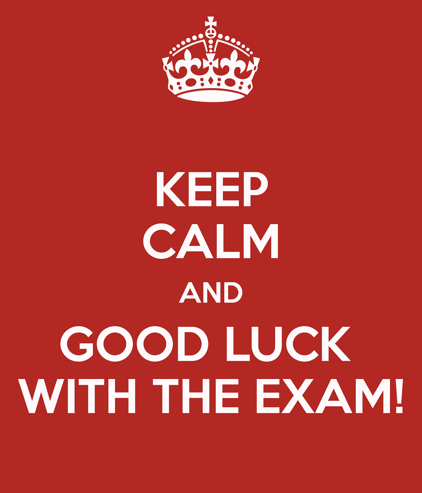 Good Luck Quotes For Board Exams: Keep Calm And Good Luck