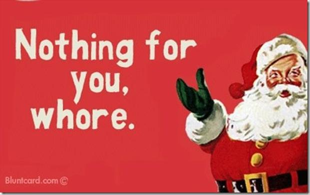 Attractive Nothing For You Whore Santa Claus Laughing Funny Christmas