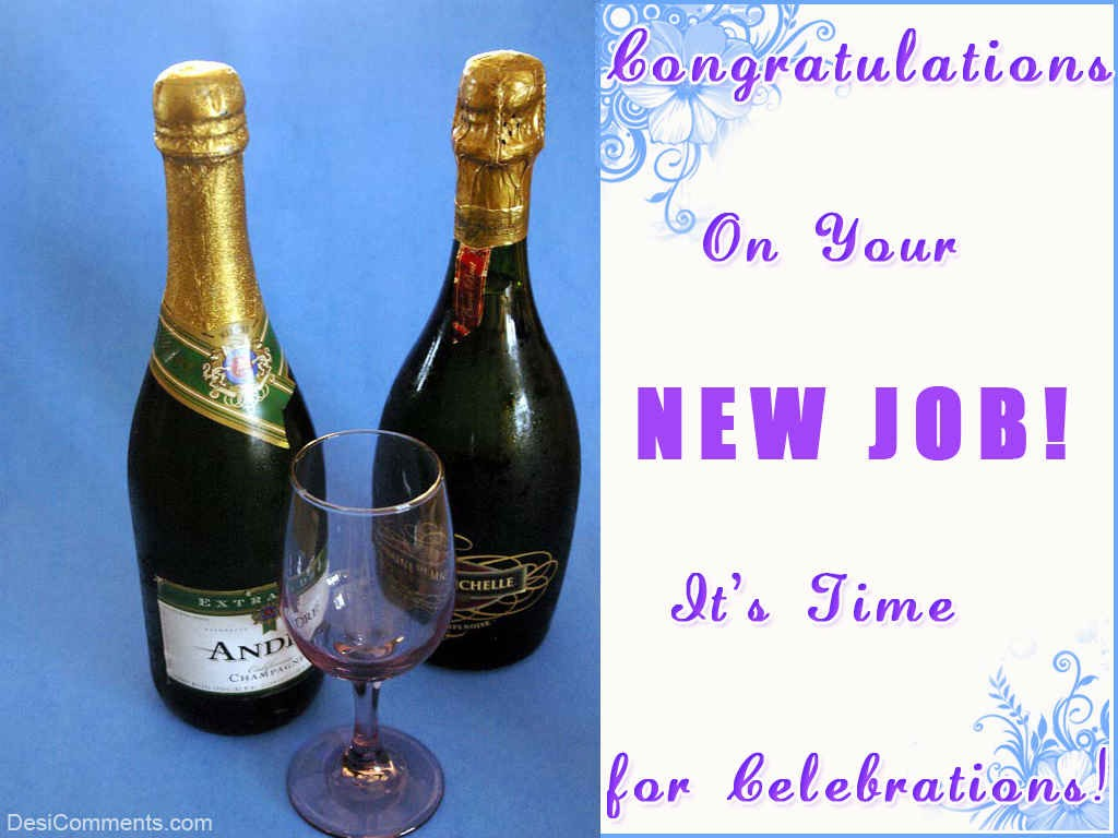 best congratulations on new job wishes pictures congratulations on your new job it s time for celebrations