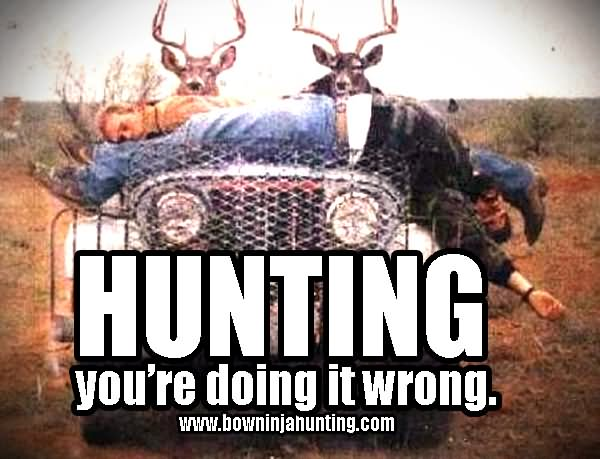 21 Very Funny Hunting Pictures