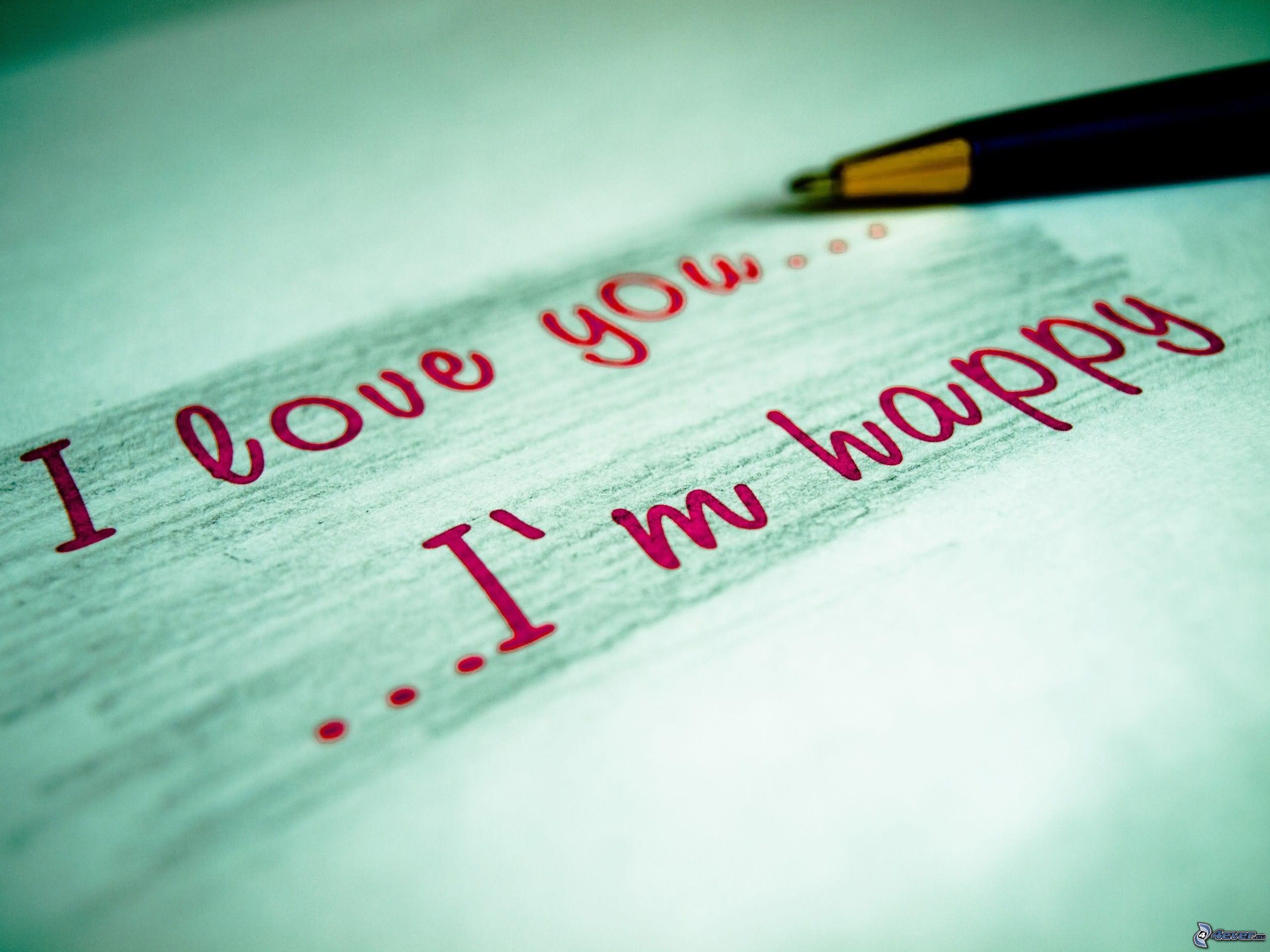 I Love You I'm Happy
