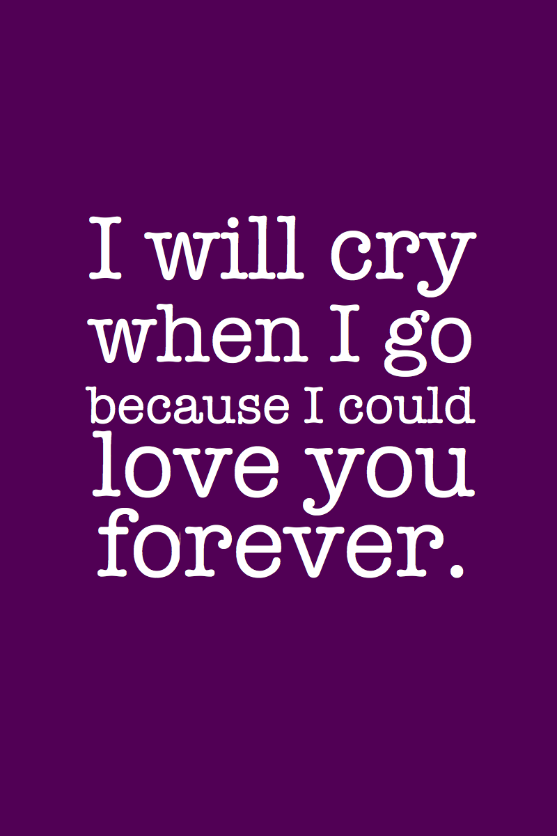 37 best love you forever images i will cry when i go because i could love you forever buycottarizona Choice Image