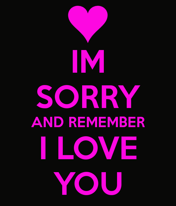 23 delightful sorry love pictures im sorry and remember i love you thecheapjerseys Images