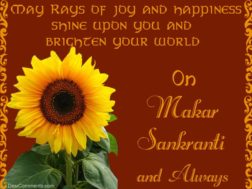 May rays of joy and happiness shine upon you and brighten your world may rays of joy and happiness shine upon you and brighten your world on makar sankranti m4hsunfo