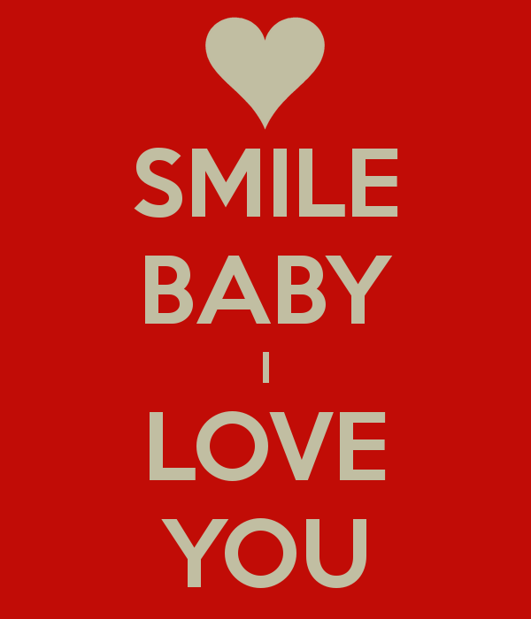 I Love You: Smile Baby I Love You