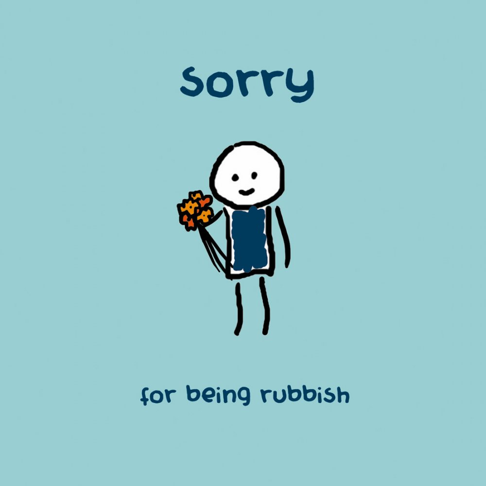 sorry for being rubbish flowers for you