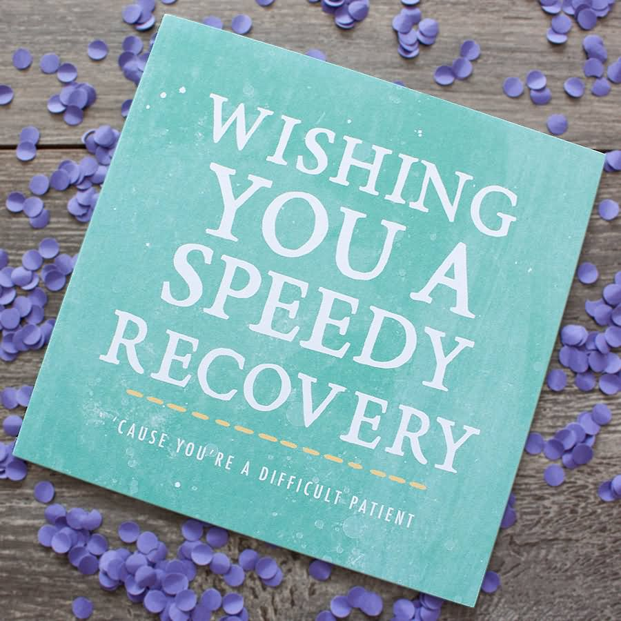Wish for speedy recovery