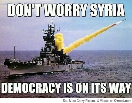 Dont Worry Syria Funny War Meme don't worry syria funny war meme