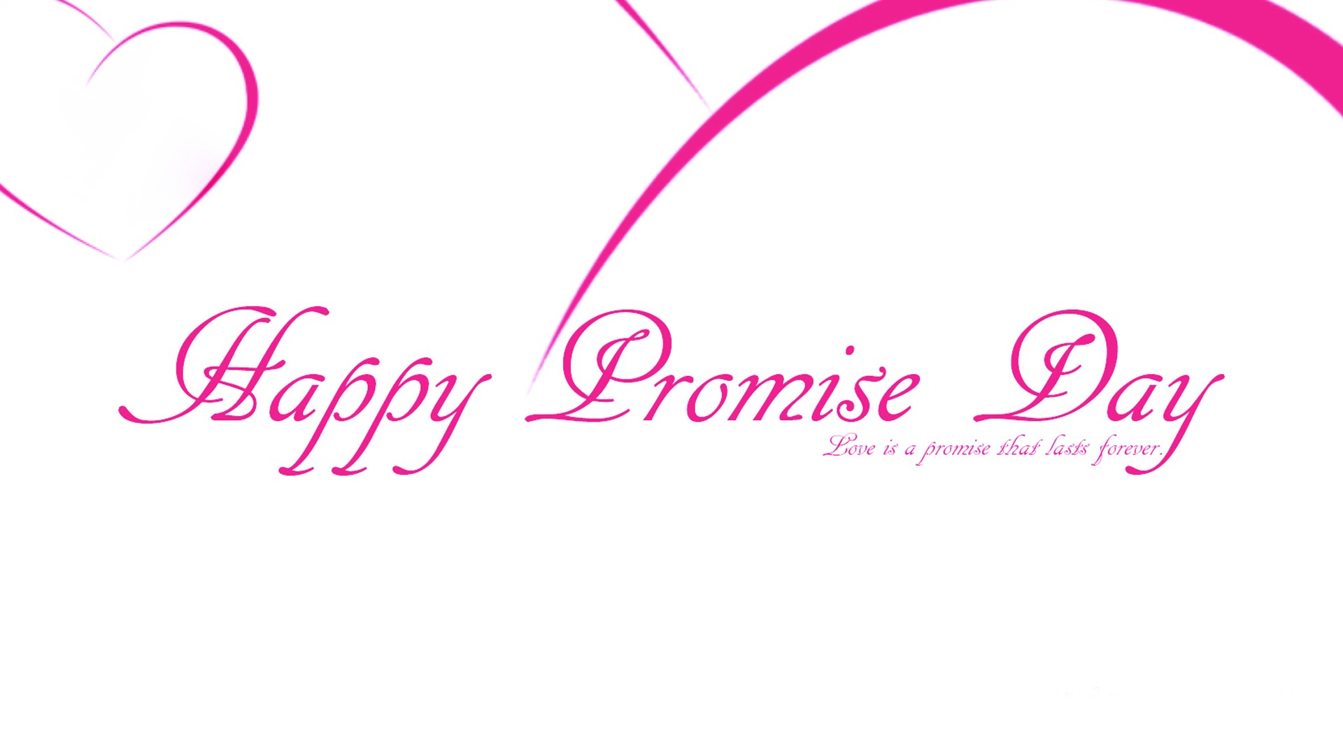 Happy Promise Day Love Is A Promise That Leads Forever