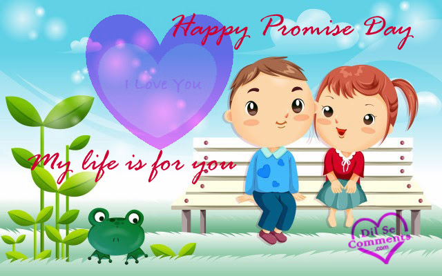 Happy Promise Day My Life Is For You