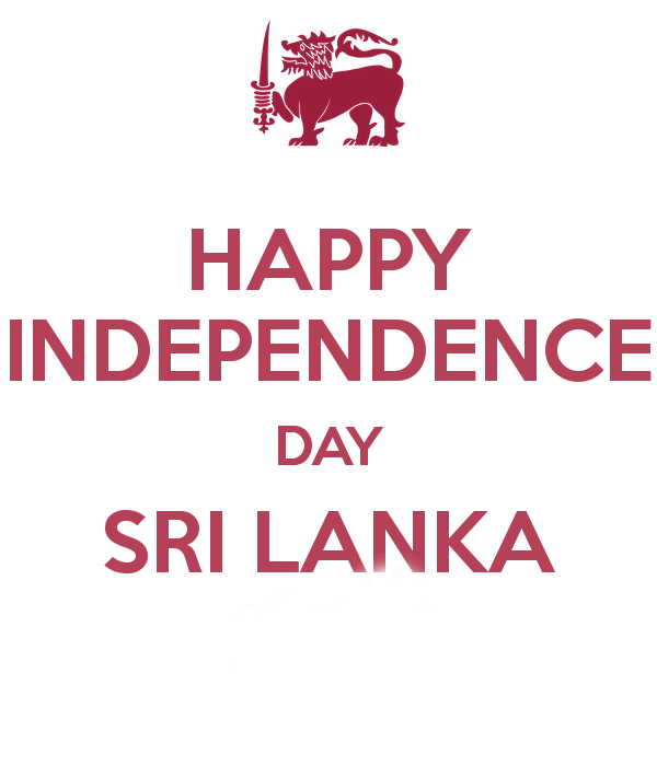 essay about independence day in sri lanka Independence day speech by president maithripala sirisena on february 4,   on this independence day we should remember the sweet  12 of 2016 joint  statement by the prime ministers of australia and sri lanka .