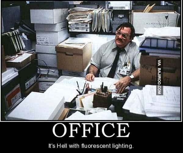 funny office poster. It\u0027s Hell With Fluorescent Lighting Funny Office Poster