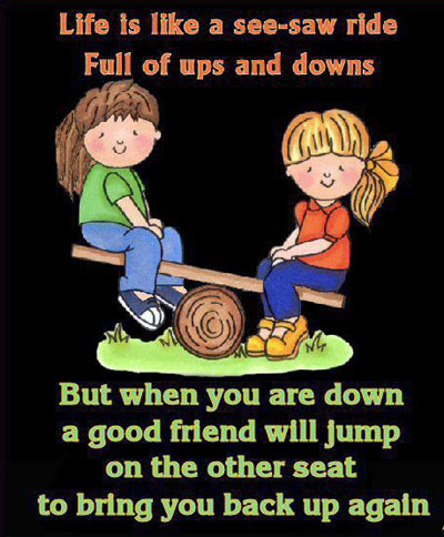 Life Is Like A See Saw Ride Full Of Ups And Downs Funny Joke