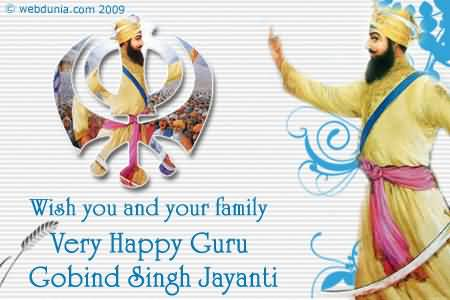 Wish You And Your Family Very Happy Guru Gobind Singh Jayanti