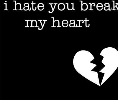 I Hate You My Heart