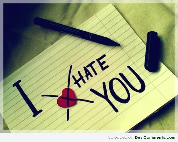 I Hate You Note