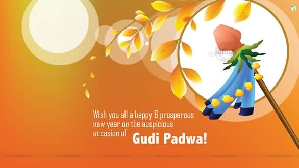 15 very best happy gudi padwa pictures wish you all a happy prosperous new year on the auspicious occasion of gudi padwa m4hsunfo