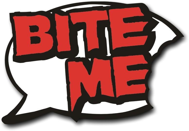 Bite Me Comment