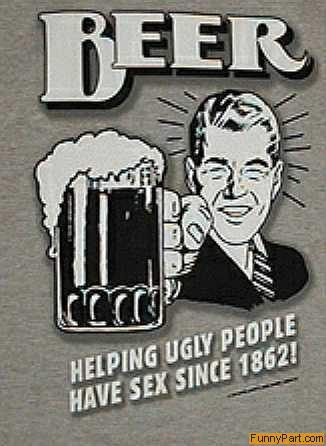 27 most funny beer images helping ugly people have sex since 1862 funny beer publicscrutiny Image collections