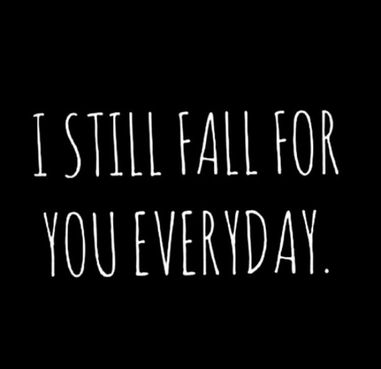 I Still Fall For You Everyday Funny Love Picture