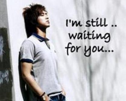 i am still waiting for you images - photo #9