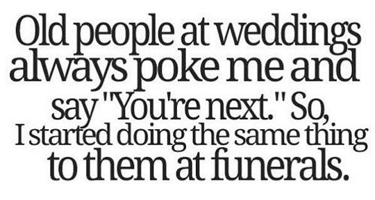 Old People At Weddings Funny Picture Magnificent Old People Quotes