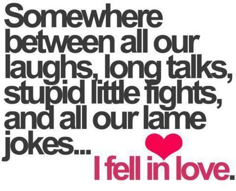 Funniest Love Quotes Pleasing Somewhere Between All Our Funny Love Picture